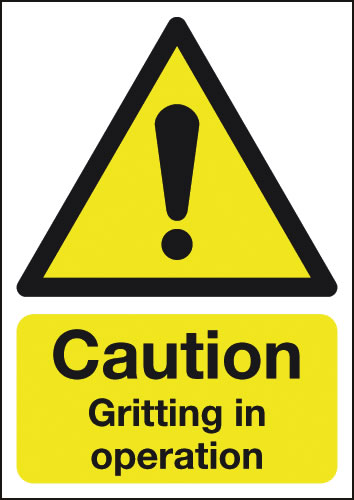 A4 Caution Gritting In Operation Rigid Plastic Safety Signs