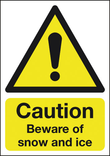 A4 Caution Beware of Snow And Ice Rigid Plastic Safety Signs
