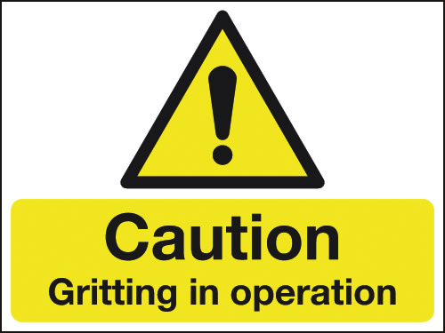 450 x 600 mm Caution Gritting In Operation Rigid Plastic Safety Signs