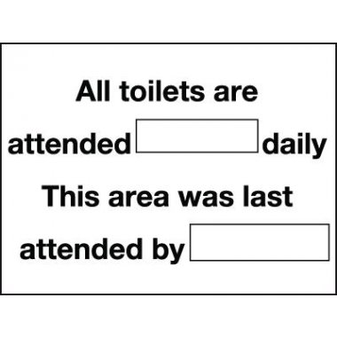 150 x 200 mm All Toilets Are Attended (Space) Signs