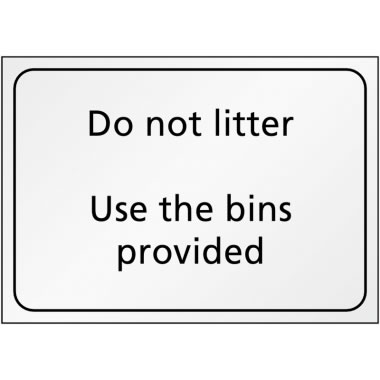 A5 Do Not Litter Use The Bins Provided Safety Labels