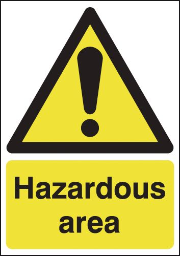300 x 250 mm Hazardous Area Safety Signs