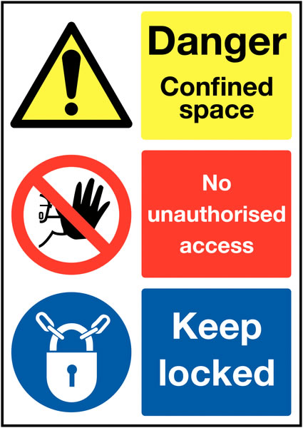 150 x 300 mm Danger Confined Space No Safety Signs