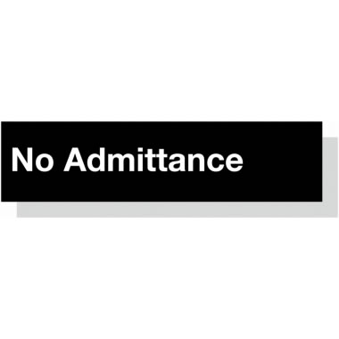 50 x 200 mm White On Black No Admittance