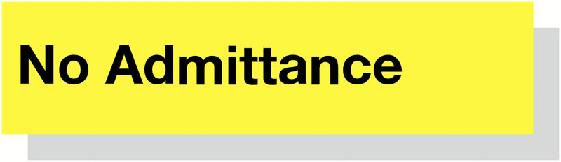 50 x 200 mm Black On Yellow Low No Admittance