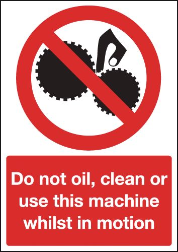 A5 Do Not Oil Clean Or Use This Safety Labels