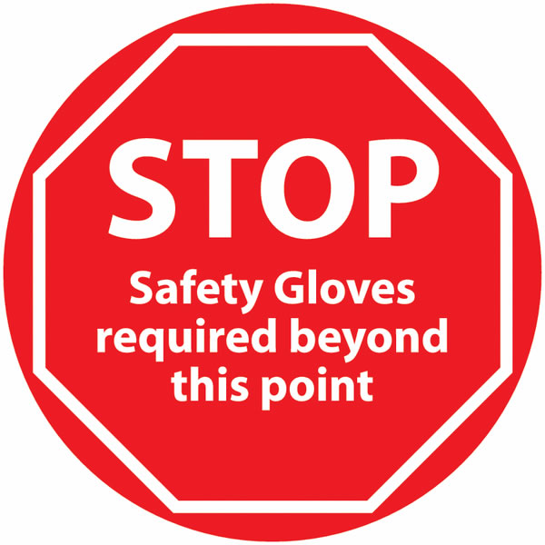 Stop Safety Gloves Required 450D Gloves