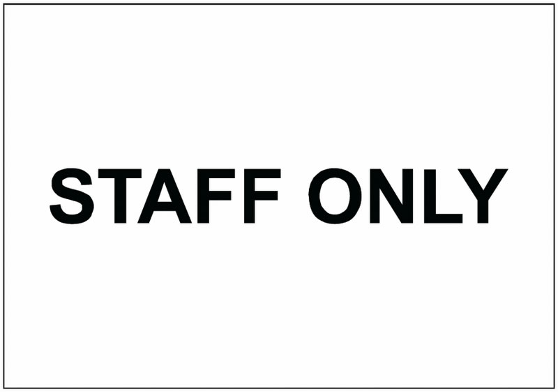 Staff Only Inch Sign Signs