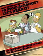 Have you thought of a way to avoid accidents? - simpson safety poster - 400 x 600mm wipe clean encapsulated simpson poster. sign.