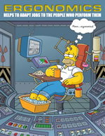 Ergonomics helps to adapt jobs to the people who perform them - simpson safety poster - 400 x 600mm wipe clean encapsulated simpson poster. sign.
