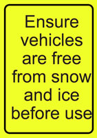 A4 Ensure Vehicles Are Free From Snow Rigid Plastic Safety Signs