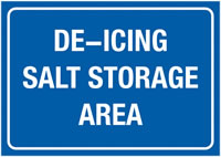 A4 De-Icing Salt Storage Area Self Adhesive Vinyl Safety Labels