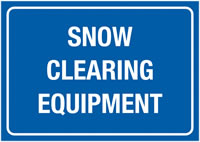 A4 Snow Clearing Equipment Rigid Plastic Safety Signs