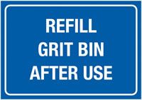 A3 Refill Grit Bin After Use Self Adhesive Vinyl Safety Labels